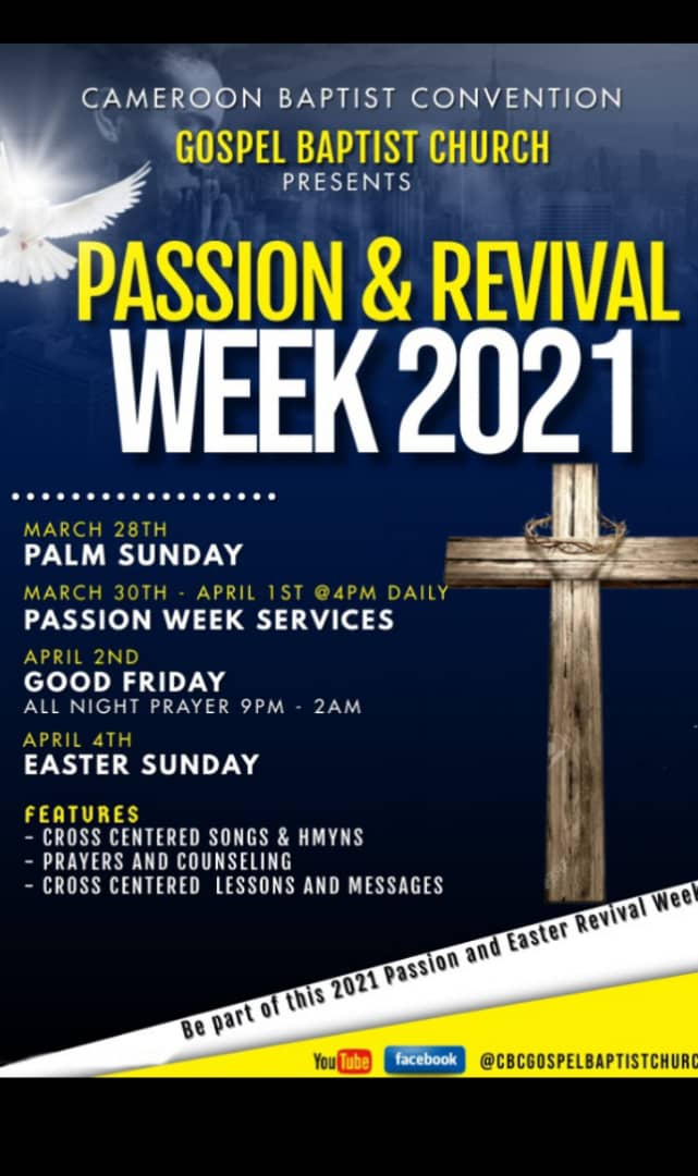 Gospel CBC Church Presents Passion and Easter Revival Week