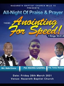 Nazareth CBC Church gear up for Anointing for Speed Praise and Prayer All-Night